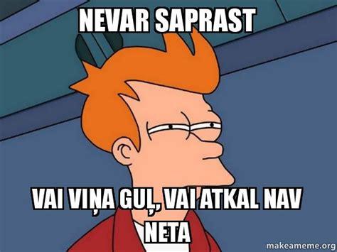 Neta Meme - nevar saprast vai viņa guļ vai atkal nav neta futurama fry make a meme