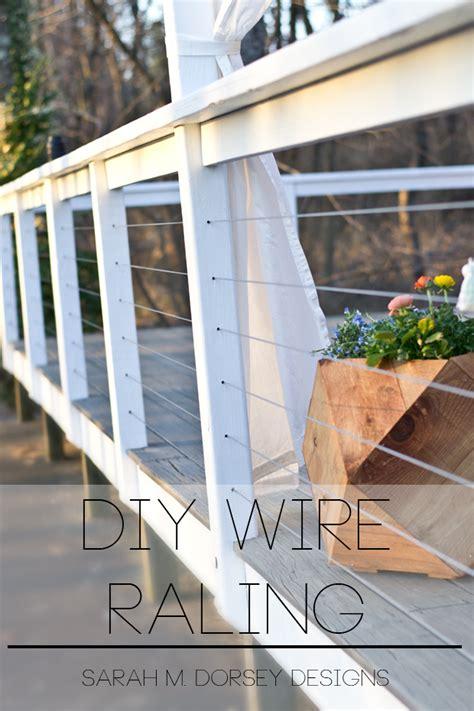 wire banister sarah m dorsey designs diy wire railing tutorial