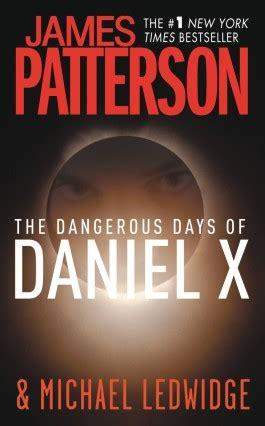 zero hour wired dangerous books patterson the dangerous days of daniel x