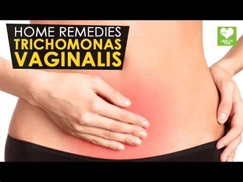 trichomonas vaginalis treatment home remedies health