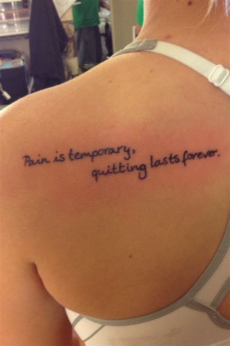pain is temporary tattoo is temporary quitting lasts forever