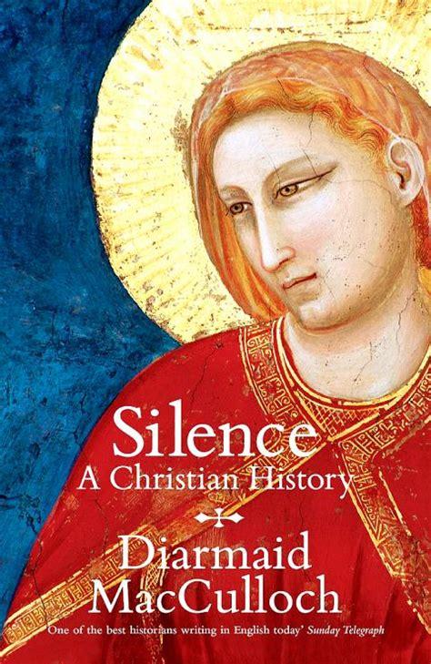 silence a christian history christian silenc bilder news infos aus dem web