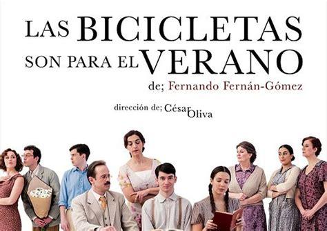 las bicicletas son para vuelve el cl 225 sico de teatro las bicicletas son para el verano ayuntamiento de cartagena