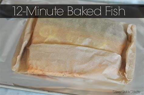 How To Fold Fish In Parchment Paper - honey we re healthy baked fish in parchment paper fish