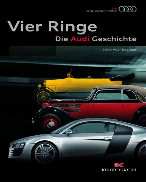 Vier Ringe Audi by Audi Quot Vier Ringe Die Audi Geschichte Quot
