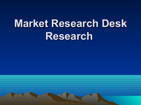 Desk Market Research market research desk research