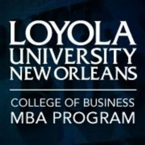 Of New Orleans Mba loyola mba program loynomba
