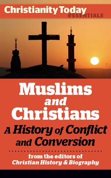 muslims and christians a history of conflict and