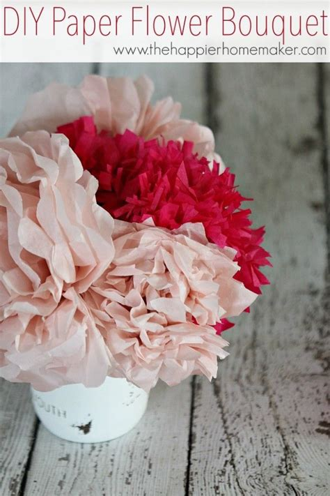easy diy tissue paper flower bouquet the happier