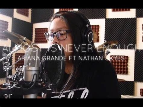 almost is never enough ariana grande ft nathan sykes full studio version w lyrics almost is never enough ariana grande ft nathan skyes