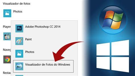 visualizador de imagenes windows 10 no funciona visualizador de fotos do windows 7 no windows 10 youtube