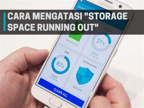 android storage space running out gang banget berikut cara mengatasi storage space running out di android smeaker