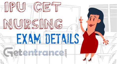 Mba Ipu 2017 by Ipu Cet Nursing 2017 Dates Application Form