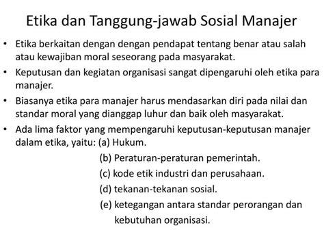 tanggung jawab sosial perusahaan dan etika bisnis my ppt bab 5 manajer dan lingkungan organisasi tanggung