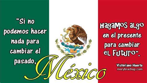 de la independencia de mexico frases frase viva la independencia viva 4 frases de h 233 roes de la libertad independencia de m 233 xico