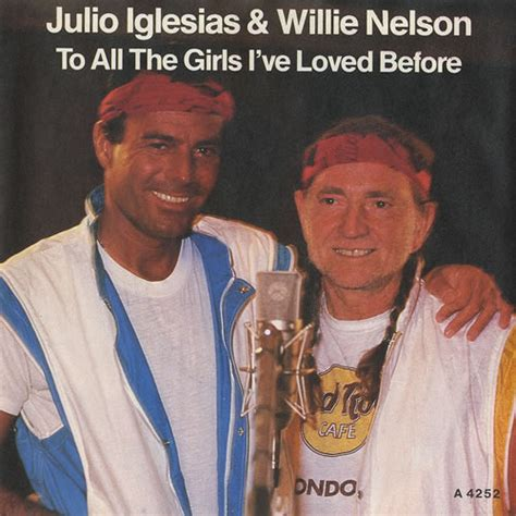 Julio Iglesias – To All The Girls I've Loved Before Lyrics ... Julio Iglesias Lyrics