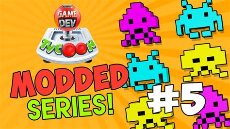 game dev tycoon time allocation mod game dev tycoon modded 5 space invaders w seniac youtube