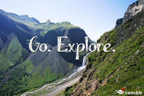 Go Explore go explore www ramblr ramblr s app