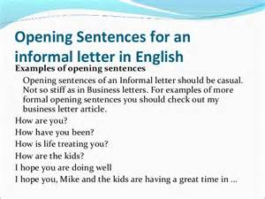 Opening Essay Sentences by The Ultimate Informal Letter Writing Guide