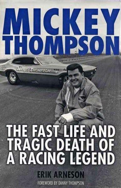 mickey thompson fast life  tragic death   racing