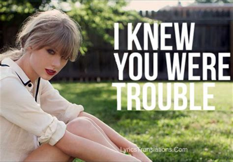 i knew you were trouble put your troubles aside and start living by rihanna like