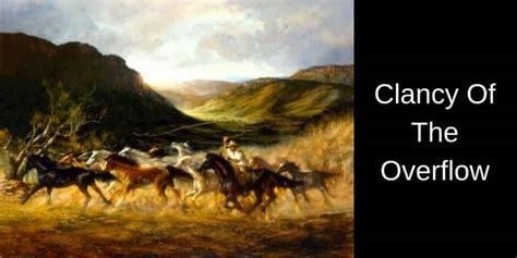 Clancy Of The Overflow Essay by Clancy Of The Overflow A B Quot Banjo Quot Paterson
