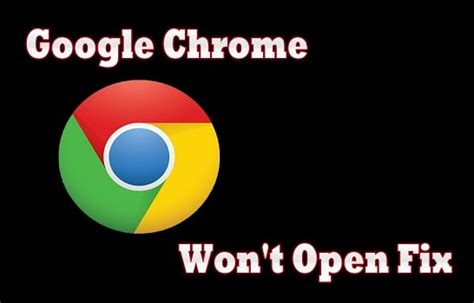 google images won t expand why my google chrome won t open here s the fix techies
