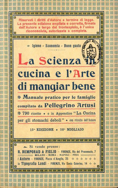 cucina e scienza la scienza in cucina e l arte di mangiar bene di