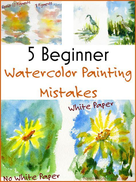 watercolor tutorial basic 5 beginner watercolor painting mistakes watercolor