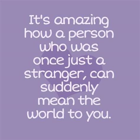 its amazing photo are it s amazing how a person who was once just a stranger