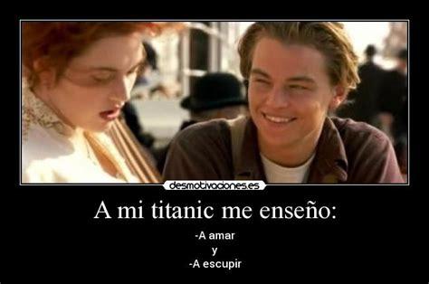 imagenes romanticas del titanic im 225 genes y carteles de titanic pag 139 desmotivaciones