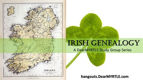 Dublin Ireland Birth Records Dearmyrtle S Genealogy Announcing Genealogy Study