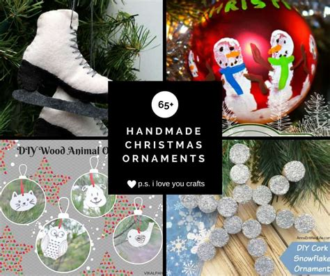 christmas love family crafts 65 handmade ornaments to make this weekend p s i you crafts