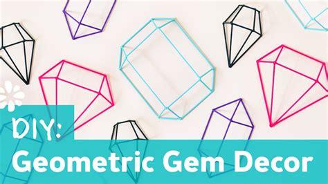 Geometric Gems by Diy Geometric Gem Decor Wall Sea Lemon Funnycat Tv