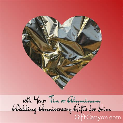 10 Year Anniversary Gift For Tin - 10th wedding anniversary tin gifts for him gift ftempo