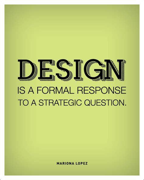 design is quotes graphic design quotes image quotes at hippoquotes com