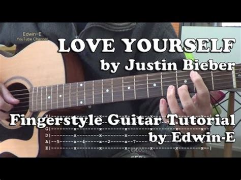 tutorial i love you guitar love yourself justin bieber fingerstyle guitar tutorial
