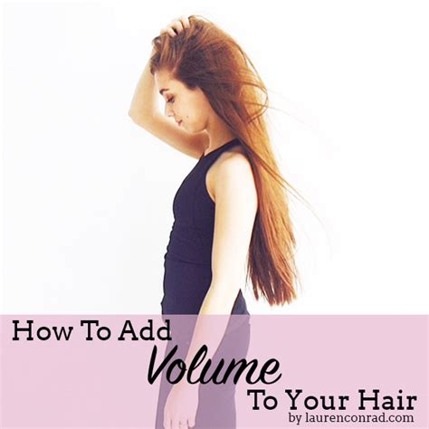 how to add hair volume note how to add volume to your hair