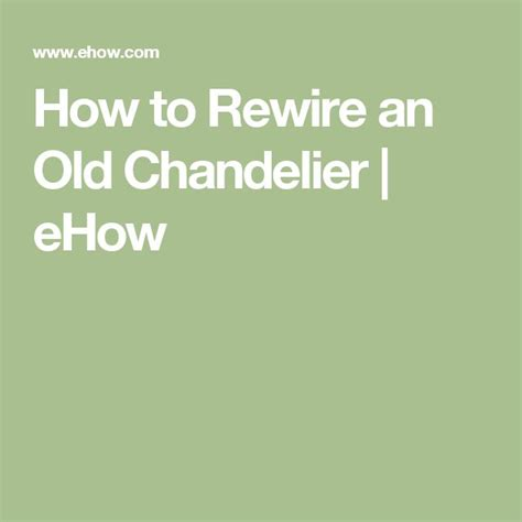 How To Rewire A L by How To Rewire A Chandelier Brassy To Free Chandelier