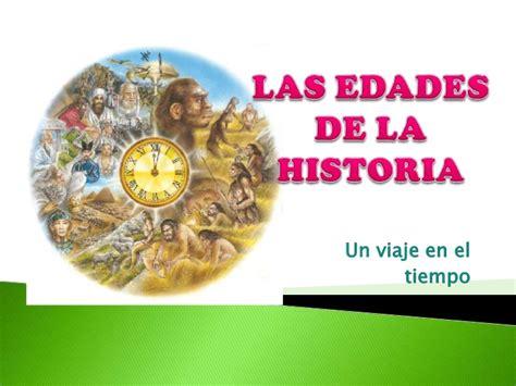 imagenes historicas con descripcion las etapas de la historia