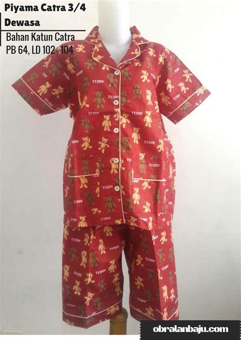 Piyama Anak Bahan Katun Catra piyama catra 3 4 dewasa pusat grosir baju pakaian murah