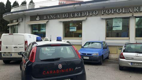 banco di credito popolare tentata rapina alla di credito popolare l arrivo