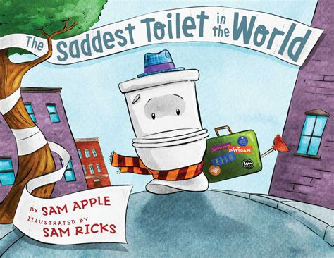 saddest in the world the saddest toilet in the world book by sam apple sam ricks official publisher