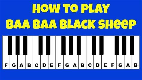how to play keyboard a how to play baa baa black sheep piano keyboard