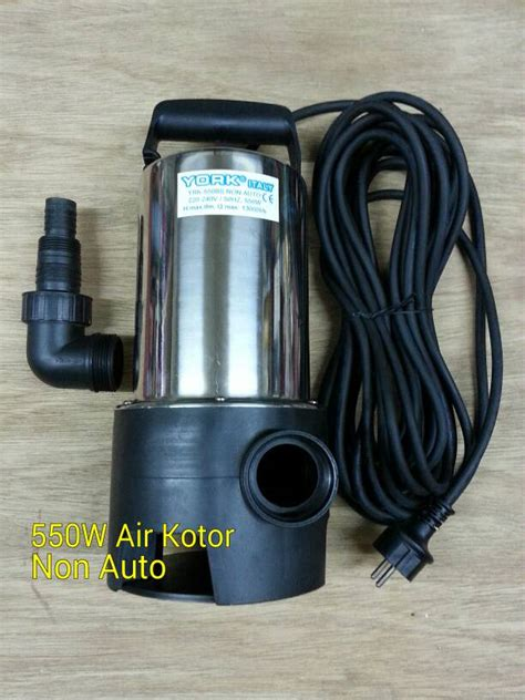 Pompa Celup York jual pompa air celup taman yrk 550 bs non auto 550w