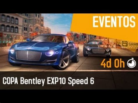 bentley exp 10 speed 6 asphalt 8 asphalt 8 bentley exp10 cup barcelona 1 08 706 doovi