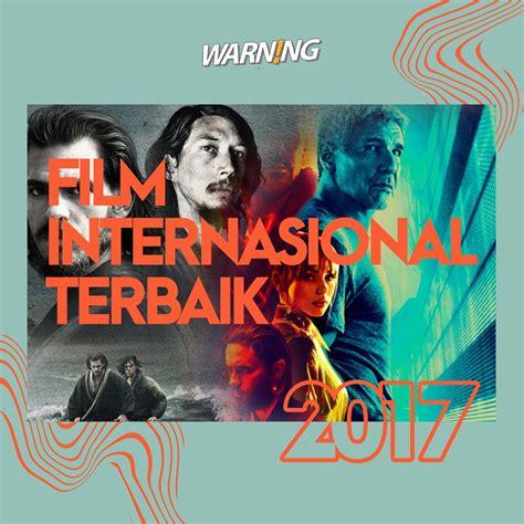 film terbaik 2017 imdb 10 film internasional terbaik 2017 warning magazine