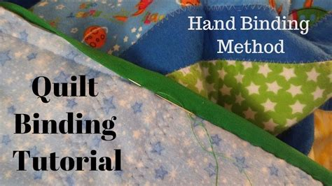 hand quilting tutorial youtube quilt binding tutorial hand sewn youtube