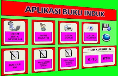 Buku Induk Sd K13 aplikasi buku induk siswa excel untuk kurikulum 2013 dan
