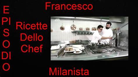 cucine da incubo italia ricette cucine da incubo le ricette di antonino cannavacciuolo